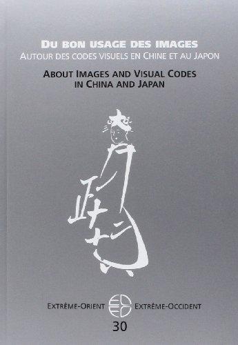 Extrme-Orient Extrme-Occident, N 30 : Du bon usage des images : Autour des codes visuels en Chine et au Japon
