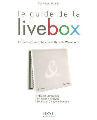 GUIDE DE LA LIVEBOX