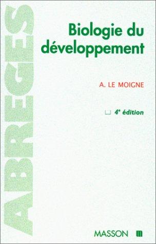 BIOLOGIE DU DEVELOPPEMENT. 4ème édition