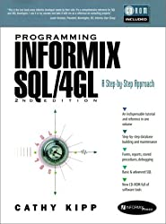 Programming Informix SQL/4GL (Prentice Hall PTR Informix Series)