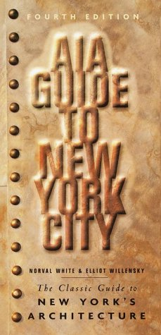 AIA Guide to New York City: The Classic Guide to New York's Architecture - New River Gebäude