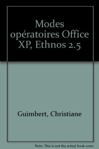 Modes opératoires Office XP, Ethnos 2.5