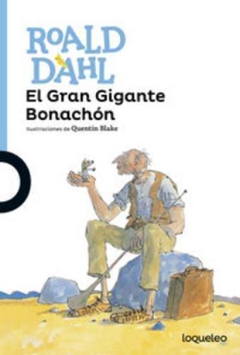 El Gran Gigante Bonachon por Roald Dahl