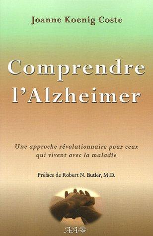 Comprendre l'Alzheimer : Une approche révolutionnaire pour ceux qui vivent avec la maldie
