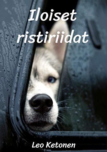 Iloiset ristiriidat (Finnish Edition) por Leo  Ketonen