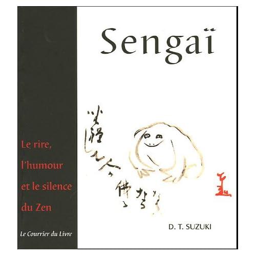 Sengaï - Le rire, l'humour et le silence du zen