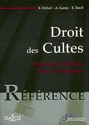 Droit des Cultes : Personnes, activités, biens et structures