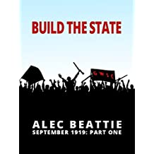 Build The State (September 1919)