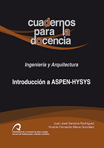 Introducción a aspen-hysys (cuadernos para la docencia) EPUB Descargar gratis!