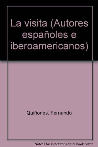 La Visita (Autores españoles e iberoamericanos)