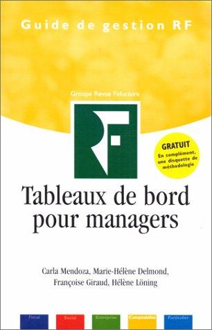 Tableaux de bord pour managers par Carla Mendoza