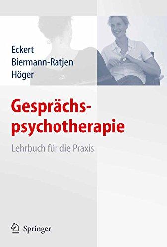 Gesprächspsychotherapie: Lehrbuch für die Praxis