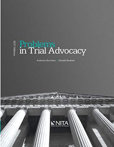 Problems in Trial Advocacy: 2017 Edition (NITA) (English Edition) - Nita Advocacy Trial