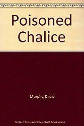 Poisoned Chalice