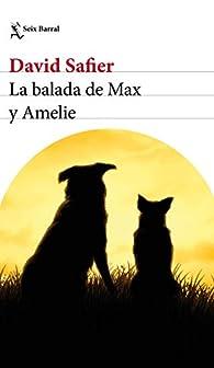 La balada de Max y Amelie par David Safier