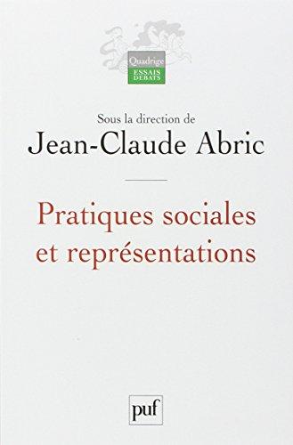 Pratiques sociales et représentations par Jean-Claude Abric, Collectif