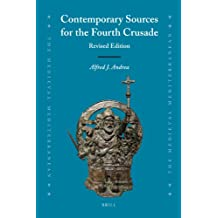 Contemporary Sources for the Fourth Crusade: (Mediaeval Mediterranean)