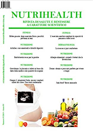 Nutrihealth Maggio 2019 Nutrihealth Rivista Di Salute E Benessere Italian Edition Ebook Roberta Graziano Amazon In Kindle Store