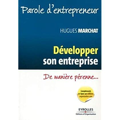 Développer son entreprise: De manière pérenne...