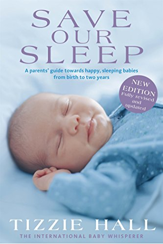 Save Our Sleep: Revised Edition por Tizzie Hall