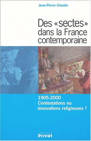 Des : 1905-2000 Contestations ou innovations religieuses ?
