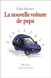 """Afficher """"La nouvelle voiture de papa"""""""