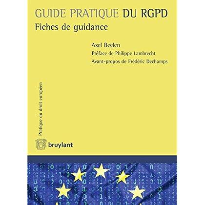 Guide pratique du RGPD: Fiches de guidance