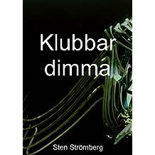 Klubbar dimma (Swedish Edition)