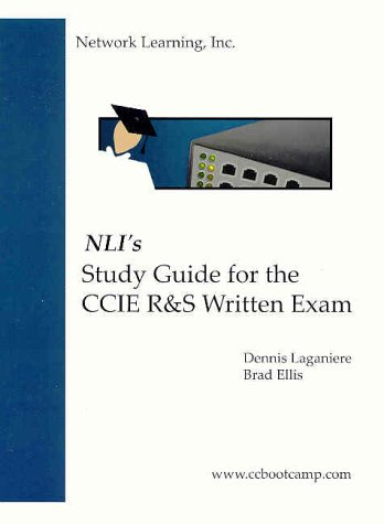 Nli's Study Guide for the CCIE R & S Written Exam por Dennis Laganiere