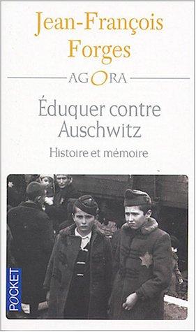 Eduquer contre Auschwitz