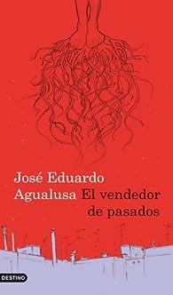 El vendedor de pasados par José Eduardo Agualusa