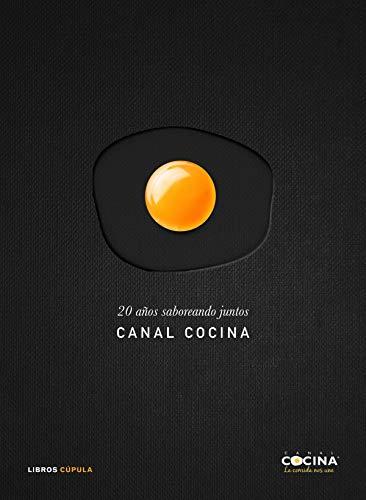 20 años saboreando juntos: Canal cocina por AA. VV.