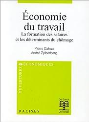 Economie du travail : La formation des salaires et les déterminants du chômage (Ouvert.Econ.Bal)