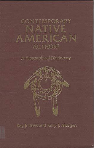 Contemporary Native American Authors: A Biographical Dictionary (Biografie Amerikanischen Der Wörterbuch)
