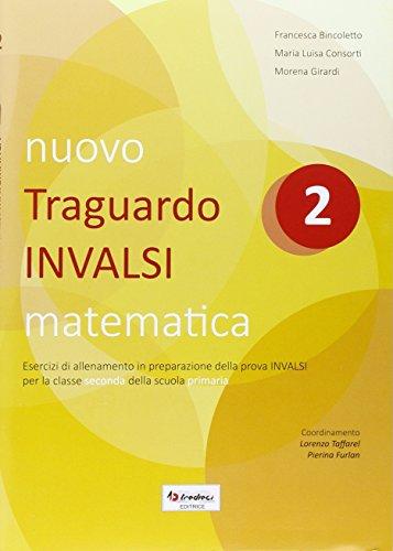 Nuovo Traguardo INVALSI matematica. Per la Scuola elementare: 2