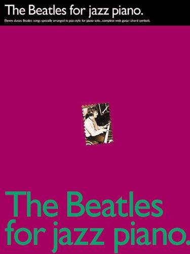 The Beatles For Jazz Piano: Noten, Sammelband für Klavier