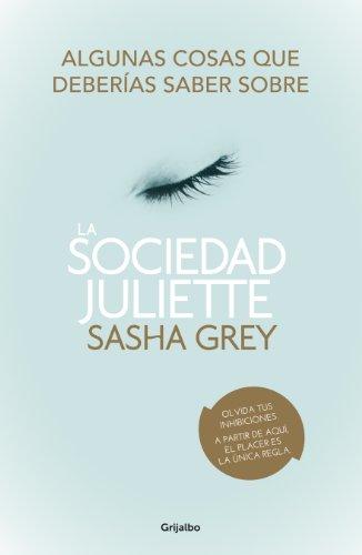 Algunas cosas que deberías saber sobre La Sociedad Juliette: (Extracto de la novela y extras)