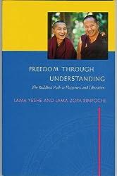 Title: Freedom Through Understanding The Buddhist Path t