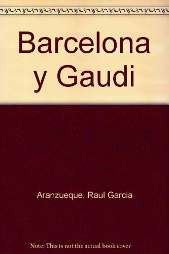 Barcelona y gaudi. ejemplos modernistas