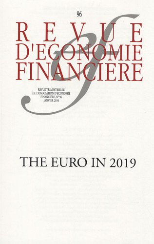 Revue d'économie financière, N° 96 : The Euro in 2019