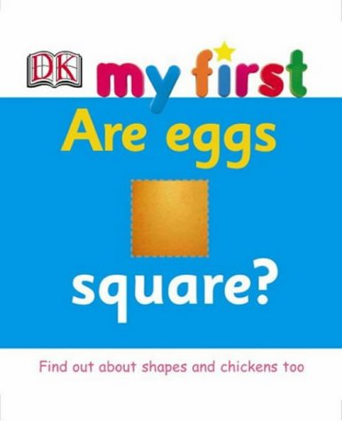 Are eggs square?.