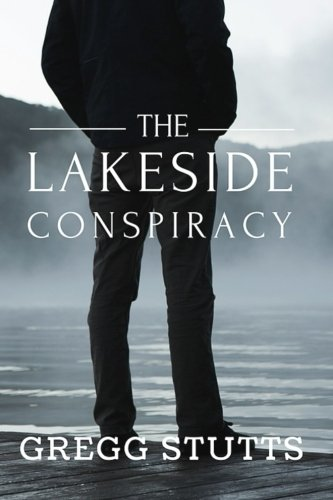 The Lakeside Conspiracy Volume 1