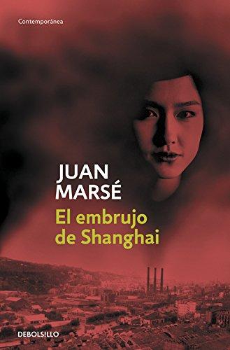 El Embrujo De Shanghai / The Spell of Shanghai