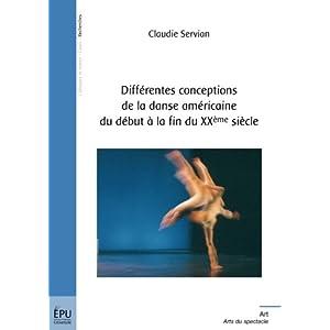 Différentes conceptions de la danse américaine du début à la fin du XXe siècle