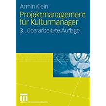 Projektmanagement für Kulturmanager