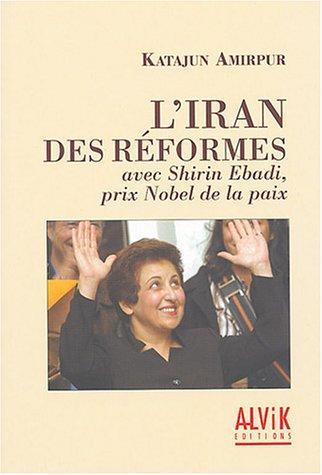 L'Iran des rformes avec Shirin Ebadi, Prix Nobel de la Paix
