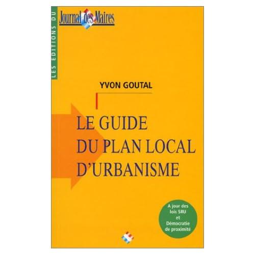 Le guide du plan local d'urbanisme