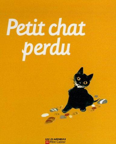 Petit chat perdu / texte de Natacha |