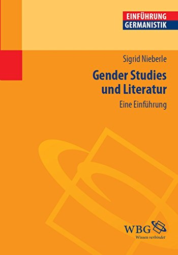 Gender Studies und Literatur (Germanistik kompakt)