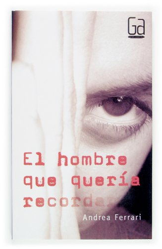 El Hombre que Queria Recordar / The Man Who Wanted to Remember: 254